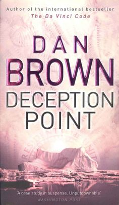 Deception point by Dan Brown. London: Corgi Books, 2004