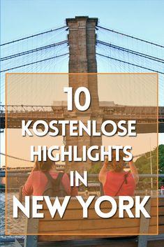 New York Tipps: 10 Kostenlose Sehenswürdigkeiten