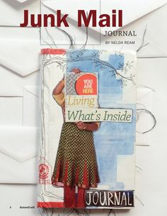 Turn junk mail into a journal with this free how-to article by Nelda Ream from GreenCraft Autumn 2011.