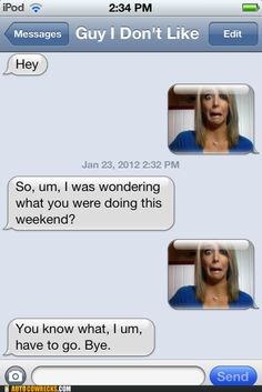 I did this!! :D  Great use of the face! Totally worked.  From: Jenna Marbles--How To Avoid Talking To People You Don't Want To Talk To: just throw 'em the face! #iphone #fail #autocorrect