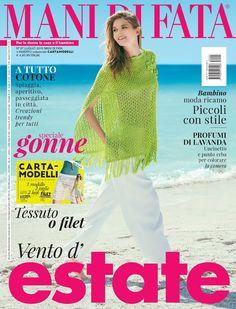 Mani di Fata LUGLIO Crochet Magazine, Knit Patterns, Knit Crochet, Album, Knitting, Books, More, Cardigans, Cakes