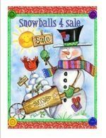 """Snowballs 4 Sale Mini Flag by Custom Décor, Inc.. $12.95. Permanently Dyed with a Vivid Color Process; Garden Flag Outdoor Décor; Bright Beautiful Artwork; Flag Measures Approximately 12"""" x 18""""; 100% Polyester - Fade & Mold Resistant. ###################################################################################################################################################################################################################################################..."""