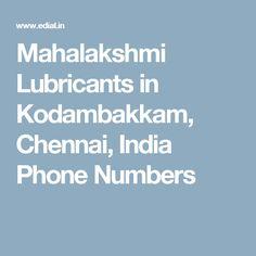 Mahalakshmi Lubricants in Kodambakkam, Chennai, India Phone Numbers