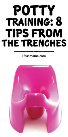 Potty Training: 8 Tips From The Trenches