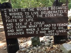 Thoreau quotes by Walden Pond, MA.