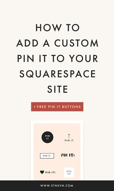 How to Add a Custom Pin It Button on Squarespace | blogging for beginners | Pinterest tips | web design resources | Squarespace tips | Squarespace blog