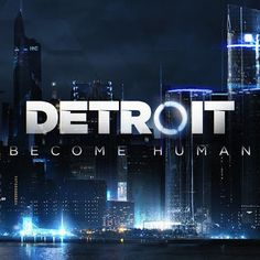 Detroit: Become Human Game Cover Deluxe Detroit Become Human Game, Quantic Dream, Secret Space, Ps4 Games, Funny Games, How To Know, Video Games, Canada, Entertaining