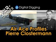 War Thunder Air Ace Profiles - Pierre Clostermann - YouTube