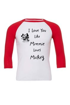 I Love You Like Minnie Loves Mickey Raglan