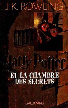 J.K. Rowling - Tome 2 - Harry Potter et la chambre des secrets