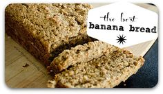 The best banana bread! Sprouted flour, no refined sugar, and so yummy.