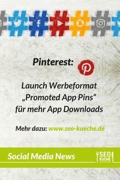 """Mit dem neuen Werbeformat """"Promoted App Pins"""" kann man nun seine App noch einfacher auf Pinterest promoten, da die Benutzer die App auf Wunsch direkt aus Pinterest herunterladen können. Mehr dazu in unserem Social Media Rückblick März 2017"""