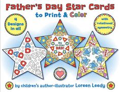 Make Dad feel like a star with Father's Day Star Cards for kids to color, cut, and assemble into a unique gift for Dad (or any special guy in a child's life.) Like my WOW MOM card, these 4 designs have symmetry, but this time it's rotational. : )