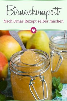 Birnenkompott nach Omas Rezept selber machen Delicious pear compote made simply by grandma's recipe. compote And Drink Healthy Eating Tips, Healthy Nutrition, Clean Eating, Pear Compote, Polish Recipes, Vegetable Drinks, Summer Drinks, Pumpkin Recipes, Diy Food