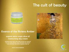 Essence of the Riviera Amber - http://shop.arcadia.bio/index.php/essenza-di-riviera-organic-extra-virgin-olive-oil-moisturising-day.html