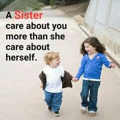 So true, i grew up with 4 and I myself am a sister. I care about my sisters more than anything and i will stand behind them anytime. Younger Brother Quotes, Brother Sister Love Quotes, Brother And Sister Relationship, I Love My Brother, Brother Brother, Brother Humor, Daughter Poems, Lil Sis, Father Daughter