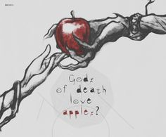 L, did you know gods of death love apples?