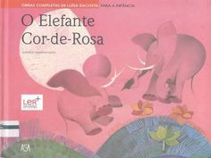 DACOSTA, Luísa - O elefante cor-de-rosa by Paulo70 via authorSTREAM