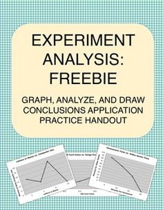 Experiment Analysis: Graph, Analyze, and Draw Conclusions