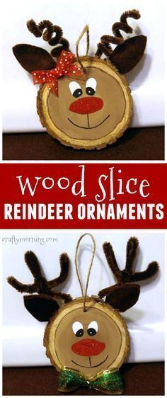 Wood slice reindeer ornaments for a kids Christmas craft...these would make cute gifts too! #christmascraftsforkids #woodcraftsforkids