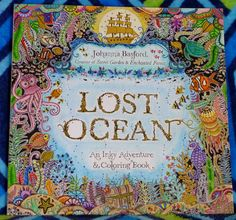 Lost Ocean by Johanna Basford – Colored by Kelli