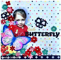 Ramblings of a Winnipeg Mommy: My Little Butterfly Layout - DT Picture This!