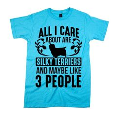 'All I Care About Are Silky Terriers'