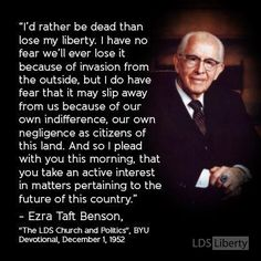 How strongly do you feel about liberty and the welfare and future of our blessed nation? ... Enjoy more from President Benson http://pinterest.com/pin/24066179230010164
