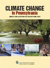Climate Change in Pennsylvania: Impacts and Solutions for the Keystone State