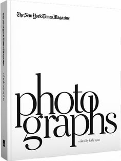 The New York Times Magazine Photographs - Aperture Foundation