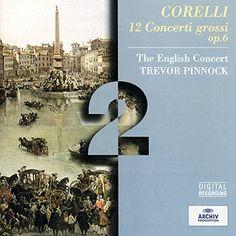 PRIME  |||  Corelli: 12 Concerti Grossi Op.6 (2 CD's) Deutsche Grammo...