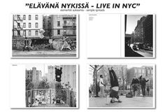 "VALOKUVAKIRJA / PHOTO BOOK ""ELÄVÄNÄ NYKISSÄ-LIVE IN NYC"" — Vesa Loikas Photography Photography Series, Dance Photography, Nyc, Contemporary Dance, Live, Photo Book, Photo Wall, Around The Worlds, Street"