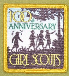 Girl Scouts 100th Anniversary patch.