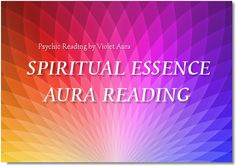 http://psychic.digimkts.com  Excellent service.  Worth a call : 855-976-3061  Spiritual Essence Aura Reading - Violet Aura Psychic Readings ...