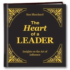 The Heart of a Leader Gift Book from Successories Inspirational Gift Books. This book by Ken Blanchard makes a great gift for. Motivational Books, Inspirational Books, Franklin Planner, Ken Blanchard, Self Development Books, Leadership Lessons, Custom Book, Book Gifts, Book Publishing