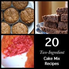 Cakes, muffins and brownies, all made with a box of cake mix and one other ingredient.