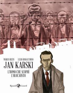 Jan Karski. L'uomo che scoprì l'Olocausto ~ Reader's Bench