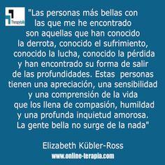 Las personas más #bellas están llenas de compasión, #humildad , #sensibilidad y #resiliencia