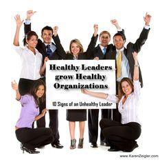 10 Signs of an Unhealthy Leader #leadership #womenleaders #christian