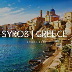 Discover the best things to do in Syros Greece, amazing beaches, fantastic restaurants, top hotels, and breathtaking photos! Syros Greece, Santorini Greece, Mykonos, Corfu, Crete, Holiday Planner, Top Hotels, Travel Aesthetic, Greece Travel