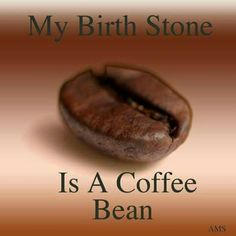 Coffee bean.....