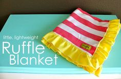 MADE - Knit or flannel ruffle blanket. So want to make this.  Easy and Cute.