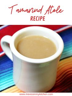 How to make Tamarind Atole │Atole de tamarindo is a favorite of many in Mexico (as well as my favorite), and it's probably the combination of sweet and sour flavors that make it so popular. Tamarind trees are found in the tropical areas of Mexico, like in the states of Jalisco and Colima, which are big producers of this fruit. #mexicanrecipes #homecook #foodrecipes #mexicancuisine Authentic Mexican Recipes, Mexican Food Recipes, Vegan Recipes, Drink Recipes, Delicious Recipes, Real Mexican Food, Mexican Drinks, Tamarindo, Mexican Christmas Food