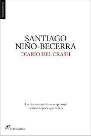 Diario del crash, 2013 http://absysnet.bbtk.ull.es/cgi-bin/abnetopac01?TITN=497136