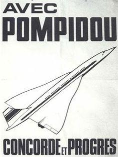 6) Pompidou veut incarner la jeunesse, le renouveau, le progrès, symbolisé notamment par le concorde, avion supersonique à la pointe de la technologie.
