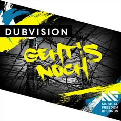 [NEW] Dubvision  Gehts Noch
