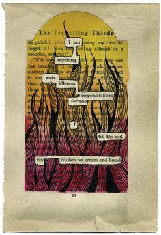 Found poem/Erasure poem Altered Books Pages, Altered Book Art, Erasure Poetry, Found Poem, Poetry Art, Poetry Quotes, Quotes Quotes, Blackout Poetry, Book Page Art