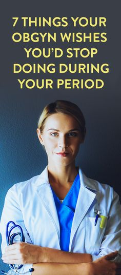 7 Things Your OB/GYN