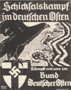 """✠ If you are interested in the true history and the origins of Prussia / Germany / 3rd Reich and their different incorporations under several names, please translate and read in your language of choice to know more about todays Europe. Bund Deutscher Osten - Nazi poster > note the swastika on the """"holy"""" Teutonic Order shield ! ▼ +  https://www.pinterest.com/pin/349803096035032503/"""
