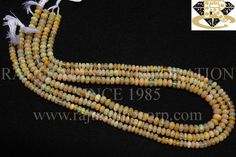 Ethiopian Opal Smooth Roundel (Quality AA+) Shape: Roundel Smooth Length: 36 cm Weight Approx: 8 to 10 Grms. Size Approx: 4.5 to 5.5 mm Price $117.00 Each Strand